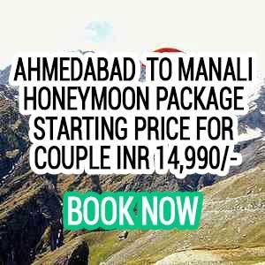 Ahmedabad to Manali honeymoon package