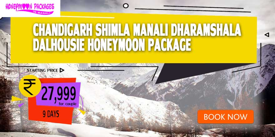 Chandigarh Shimla Manali Dharamshala Dalhousie packages