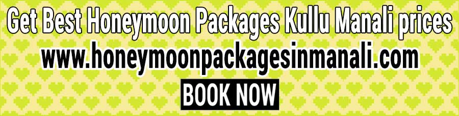 Honeymoon Packages Kullu Manali prices for couple