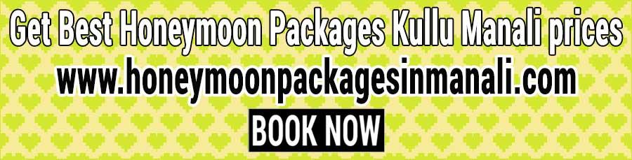 Honeymoon Packages Kullu Manali prices for couple