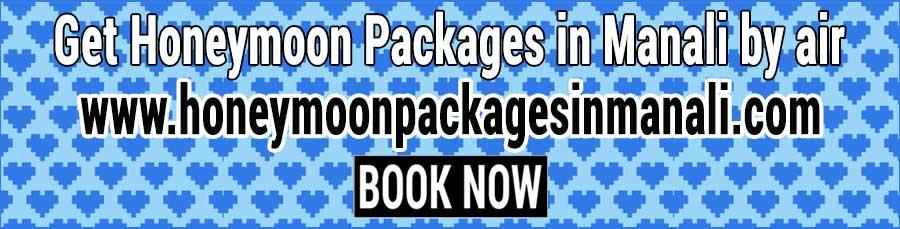 Book Honeymoon Packages in Manali by air