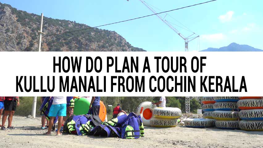 Honeymoon tour of Kullu Manali from Cochin Kerala