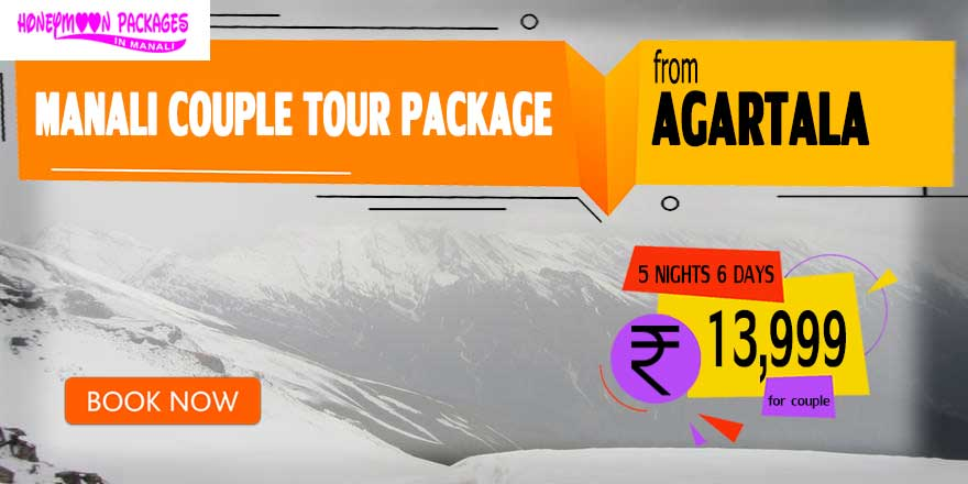 Manali couple tour package from Agartala