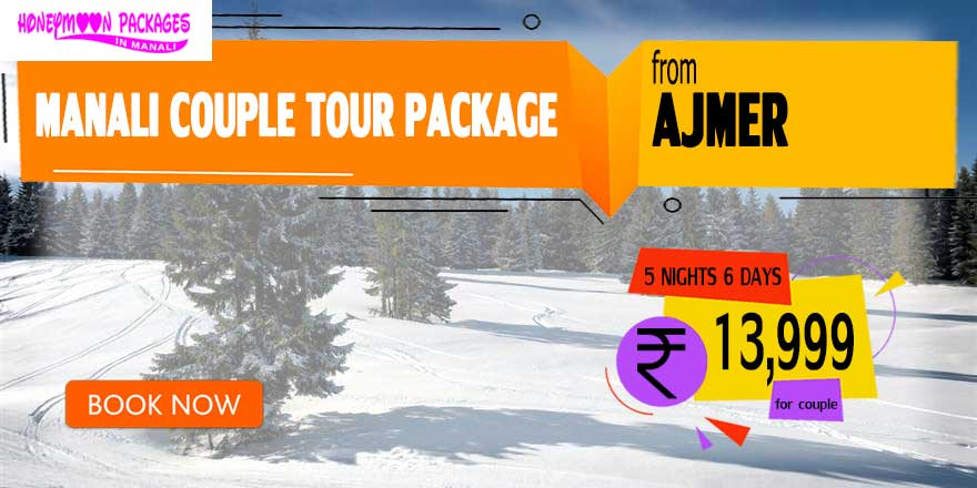 Manali couple tour package from Ajmer