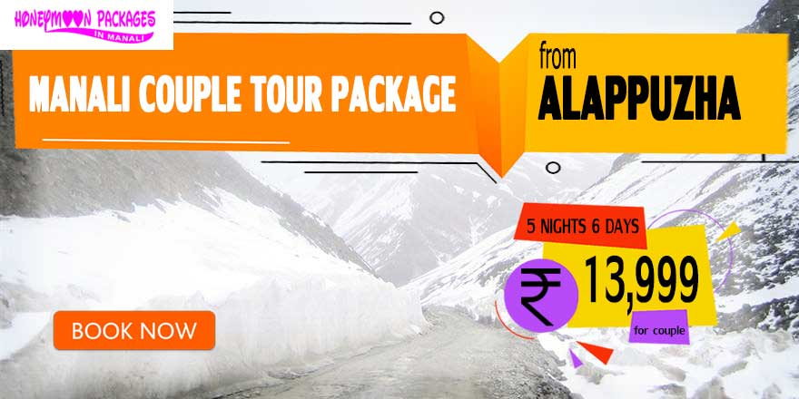 Manali couple tour package from Alappuzha