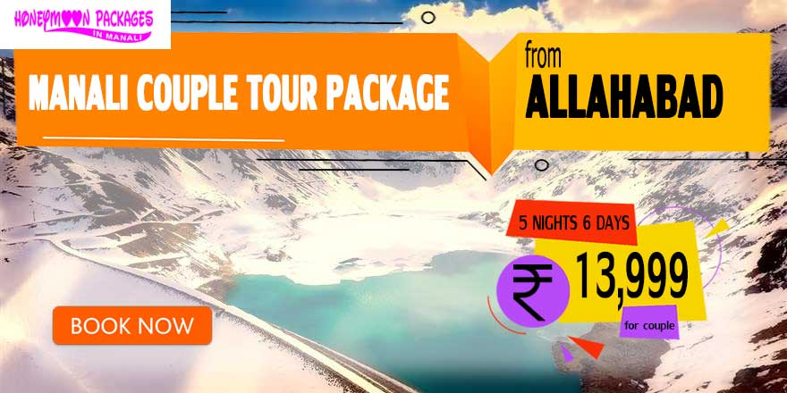 Manali couple tour package from Allahabad