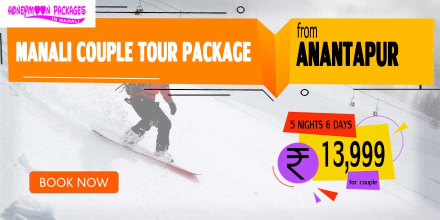 Manali couple tour package from Anantapur