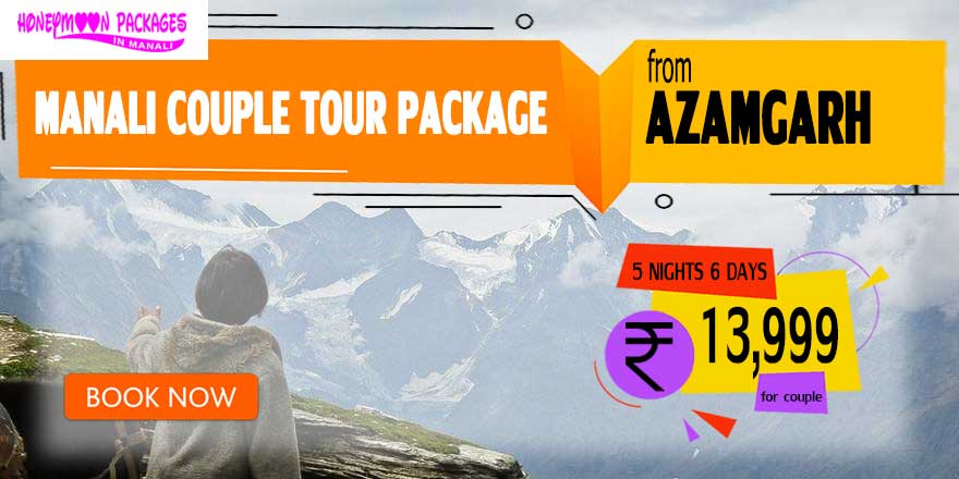 Manali couple tour package from Azamgarh