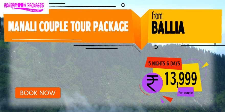 Manali couple tour package from Ballia