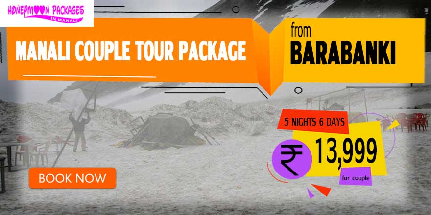 Manali couple tour package from Barabanki