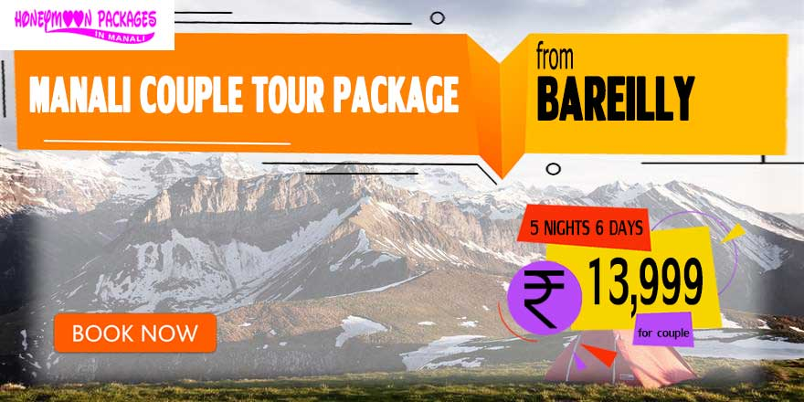 Manali couple tour package from Bareilly