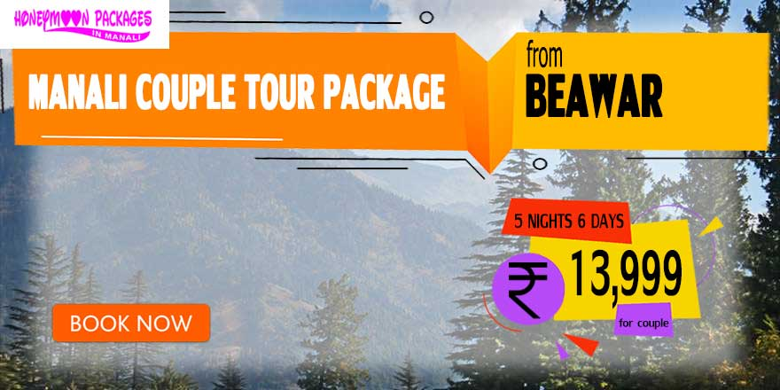 Manali couple tour package from Beawar