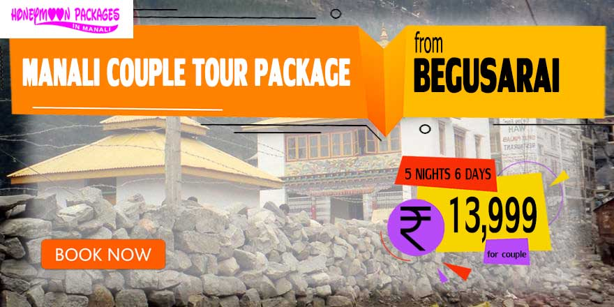 Manali couple tour package from Begusarai