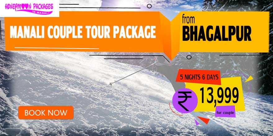 Manali couple tour package from Bhagalpur
