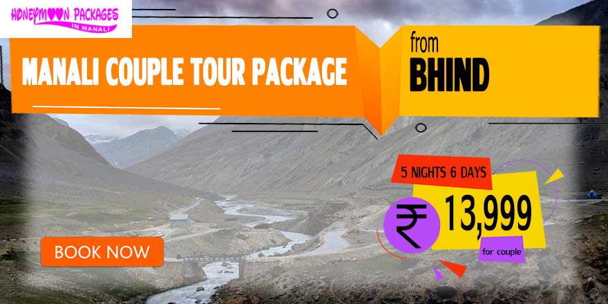 Manali couple tour package from Bhind