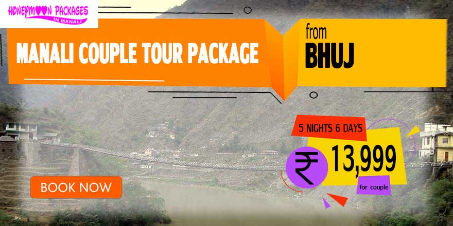 Manali couple tour package from Bhuj