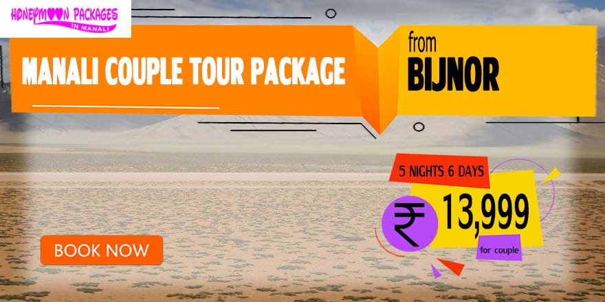 Manali couple tour package from Bijnor