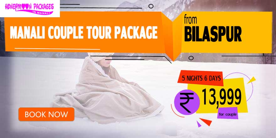 Manali couple tour package from Bilaspur