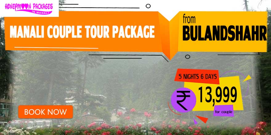 Manali couple tour package from Bulandshahr