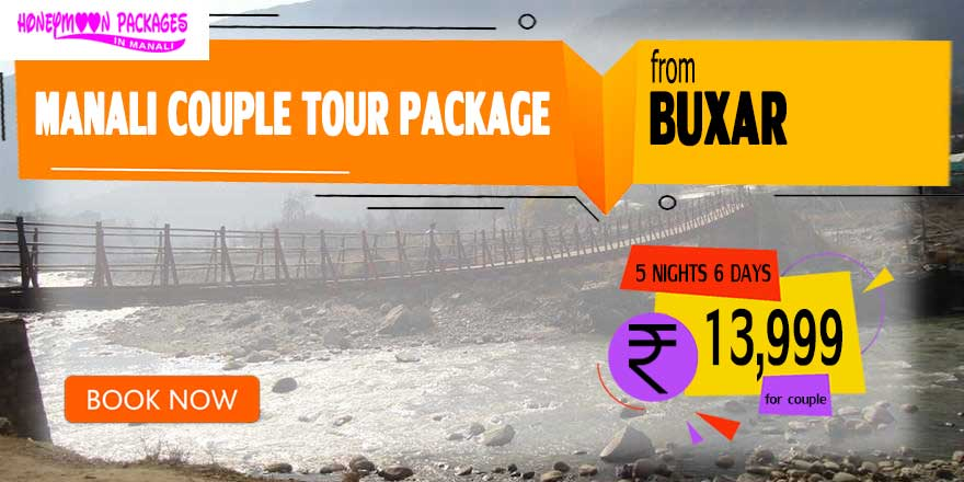 Manali couple tour package from Buxar
