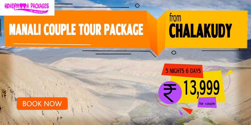 Manali couple tour package from Chalakudy