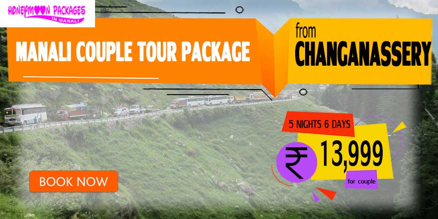 Manali couple tour package from Changanassery