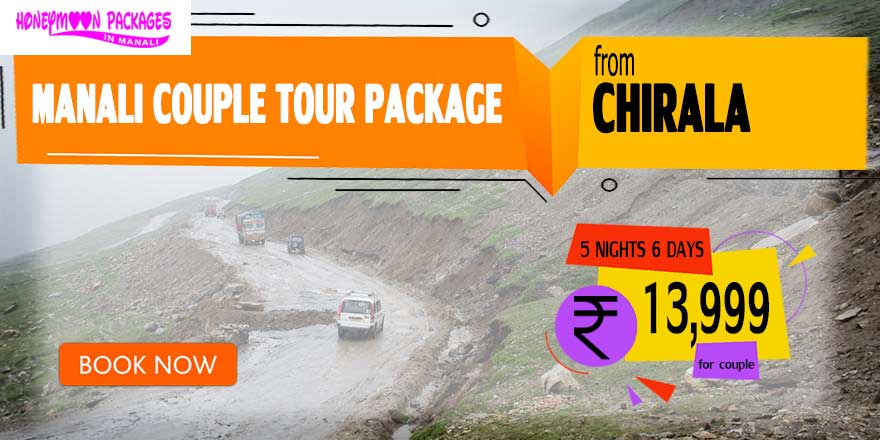 Manali couple tour package from Chirala