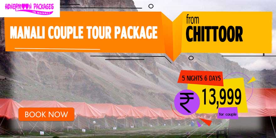 Manali couple tour package from Chittoor