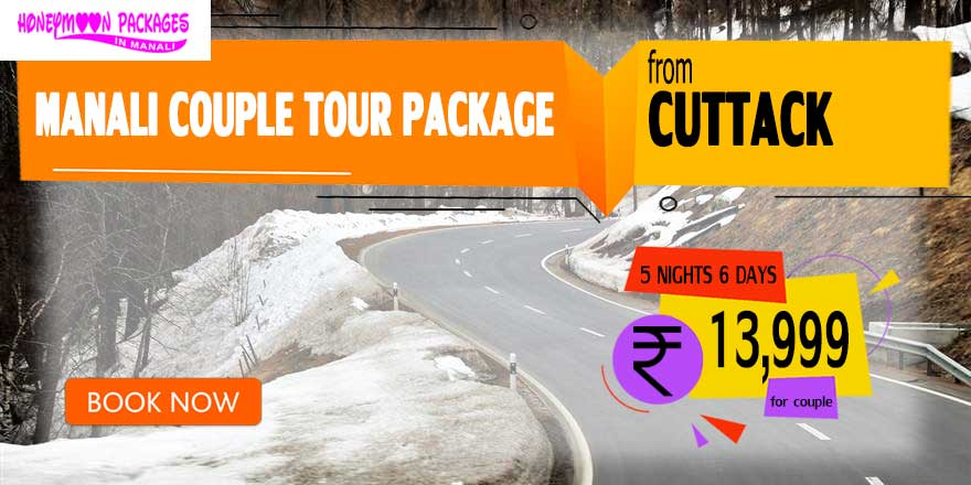 Manali couple tour package from Cuttack