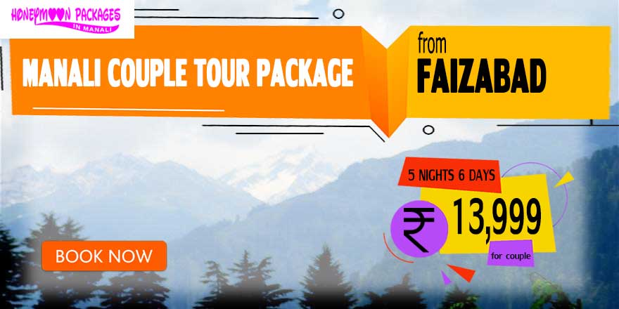 Manali couple tour package from Faizabad