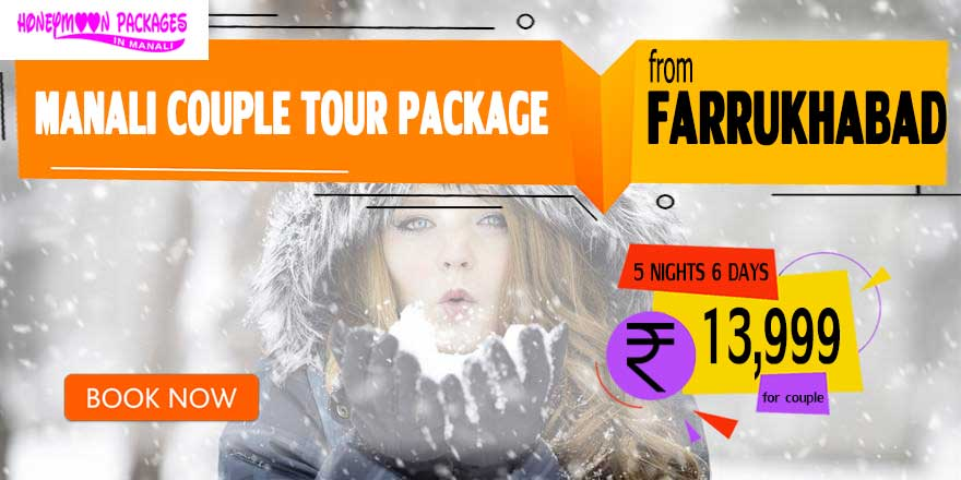 Manali couple tour package from Farrukhabad