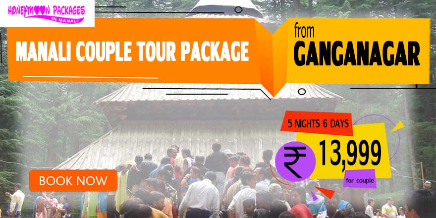 Manali couple tour package from Ganganagar