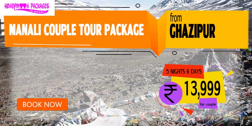 Manali couple tour package from Ghazipur