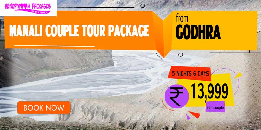 Manali couple tour package from Godhra