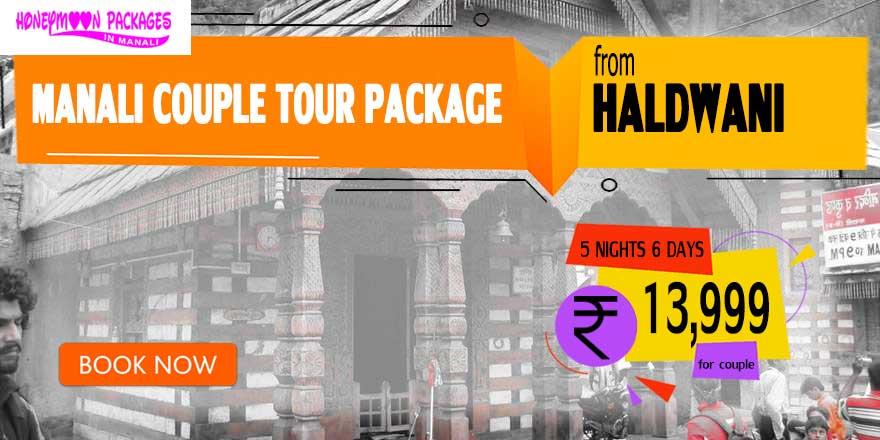Manali couple tour package from Haldwani / Kathgodam