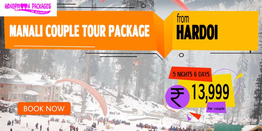Manali couple tour package from Hardoi