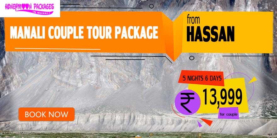 Manali couple tour package from Hassan