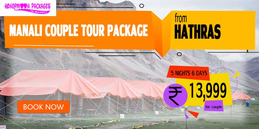 Manali couple tour package from Hathras