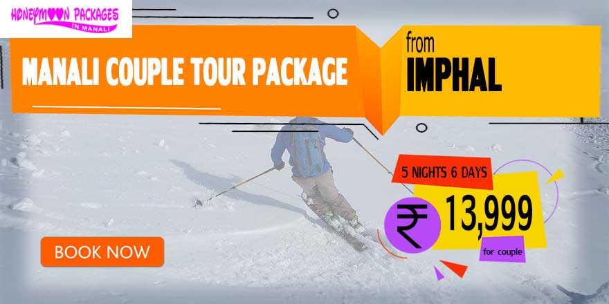 Manali couple tour package from Imphal