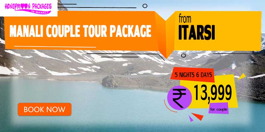 Manali couple tour package from Itarsi