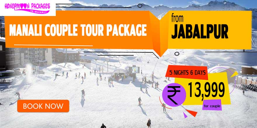 Manali couple tour package from Jabalpur