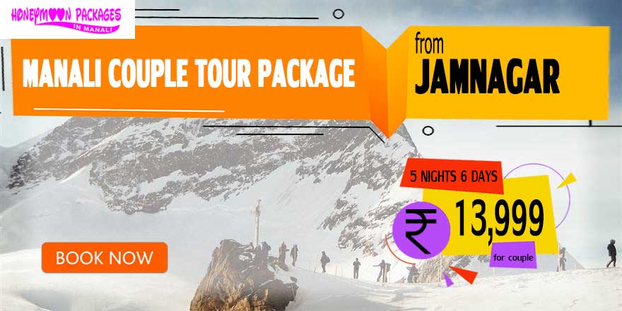 Manali couple tour package from Jamnagar