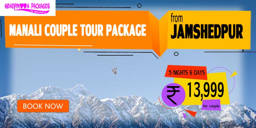 Manali couple tour package from Jamshedpur