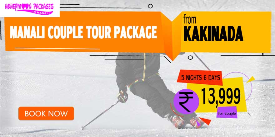 Manali couple tour package from Kakinada