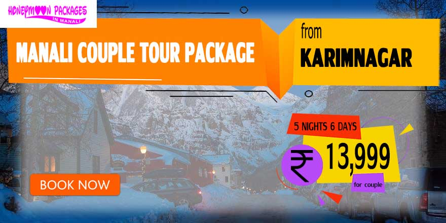 Manali couple tour package from Karimnagar