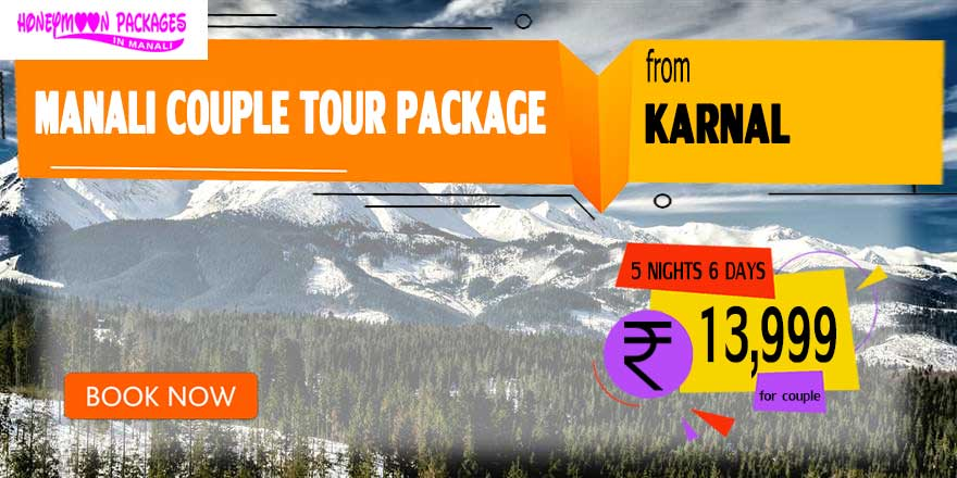 Manali couple tour package from Karnal