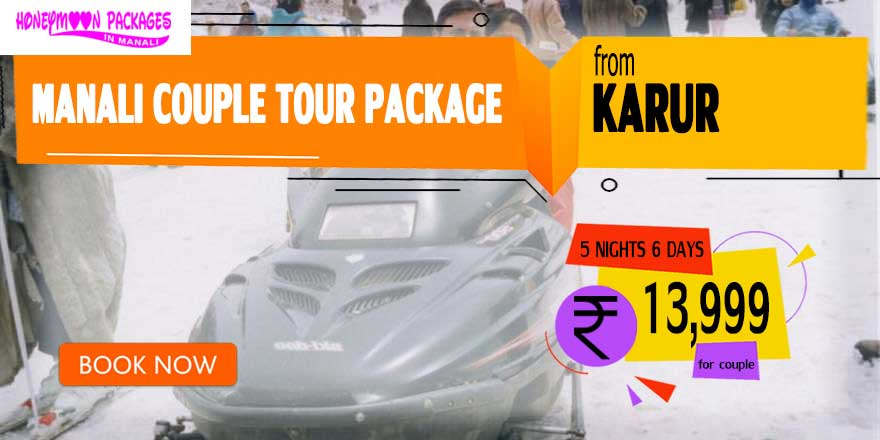 Manali couple tour package from Karur