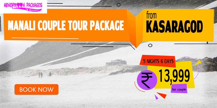 Manali couple tour package from Kasaragod