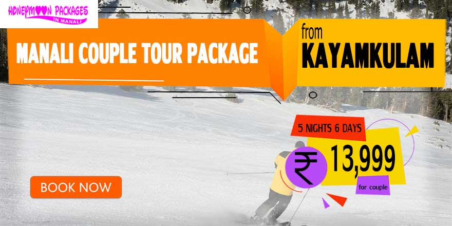 Manali couple tour package from Kayamkulam