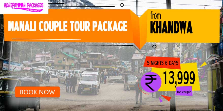 Manali couple tour package from Khandwa